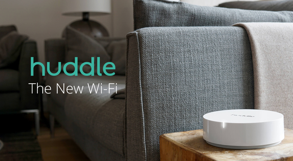 Huddle The New Wi-Fi